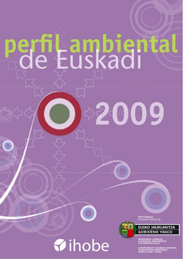 perfil ambiental  de Euskadi                        2009     Versión nueve: 02/07/10