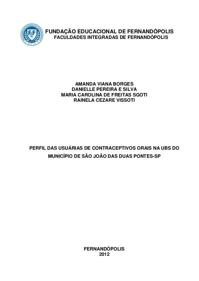 FUNDAÇÃO EDUCACIONAL DE FERNANDÓPOLIS        FACULDADES INTEGRADAS DE FERNANDÓPOLIS                AMANDA VIANA BORGES    ...