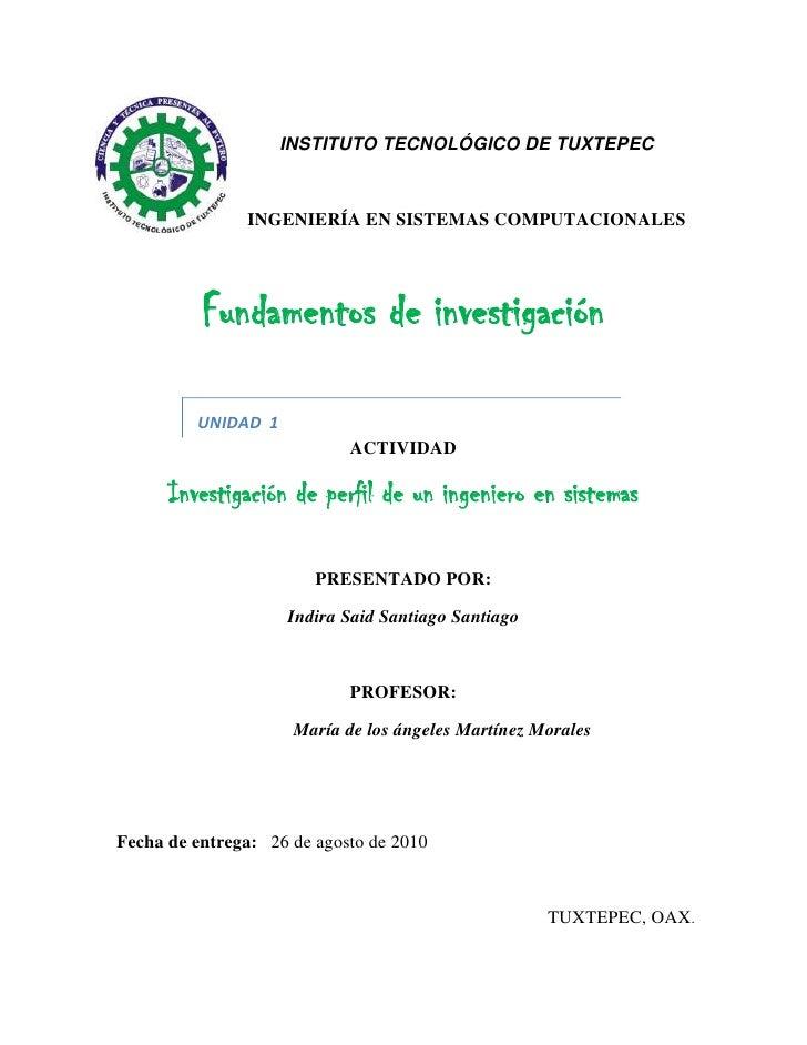 -15621038100<br />INSTITUTO TECNOLÓGICO DE TUXTEPEC<br />INGENIERÍA EN SISTEMAS COMPUTACIONALES<br />Fundamentos de invest...