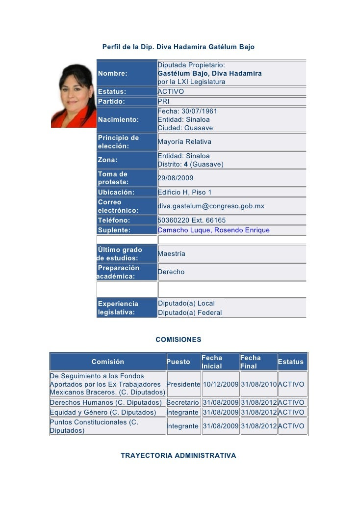 Perfil de la Dip. Diva Hadamira Gatélum Bajo                                  Diputada Propietario:               Nombre: ...