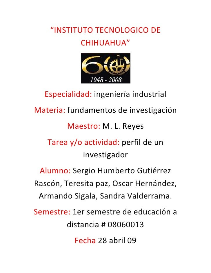 """""""INSTITUTO TECNOLOGICO DE CHIHUAHUA""""<br />               <br />Especialidad: ingeniería industrial<br />Materia: fundament..."""