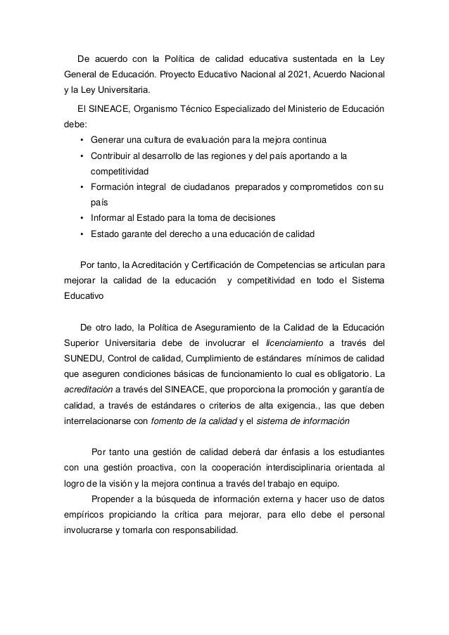 De acuerdo con la Política de calidad educativa sustentada en la Ley General de Educación. Proyecto Educativo Nacional al ...