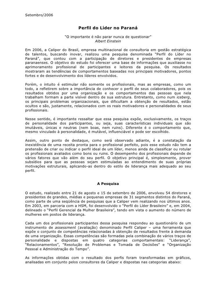 """Setembro/2006                              Perfil do Líder no Paraná                      """"O importante é não parar nunca ..."""