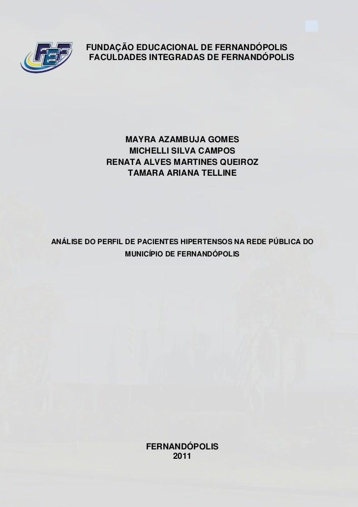 1        FUNDAÇÃO EDUCACIONAL DE FERNANDÓPOLIS         FACULDADES INTEGRADAS DE FERNANDÓPOLIS               MAYRA AZAMBUJA...