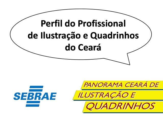 Perfil do Profissional de Ilustração e Quadrinhos do Ceará