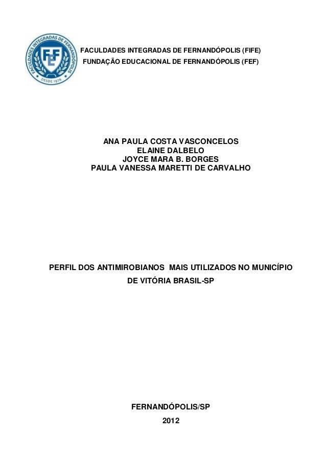 FACULDADES INTEGRADAS DE FERNANDÓPOLIS (FIFE)       FUNDAÇÃO EDUCACIONAL DE FERNANDÓPOLIS (FEF)           ANA PAULA COSTA ...