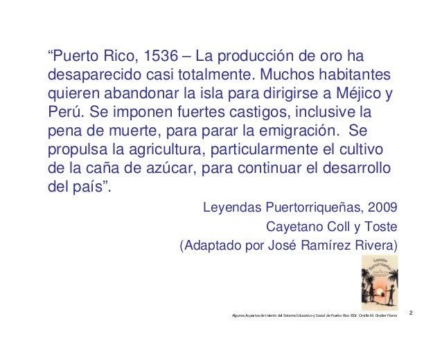 "AlgunosAspectosdeInterésdelSistemaEducativoySocialdePuertoRico©Dr.OrvilleM.DisdierFlores ""Puerto Rico, 153..."