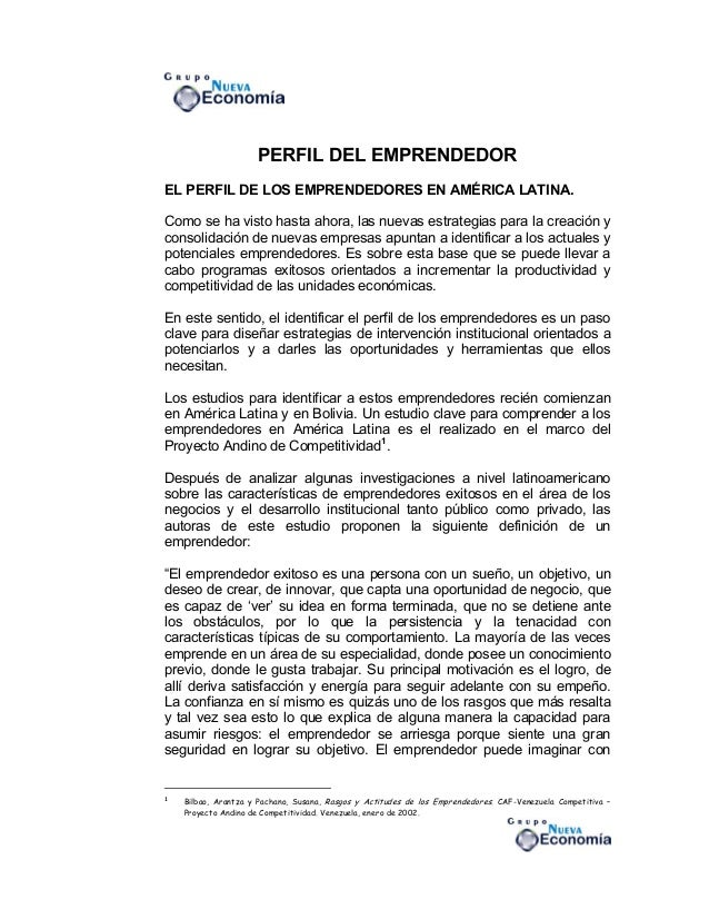 PERFIL DEL EMPRENDEDOR EL PERFIL DE LOS EMPRENDEDORES EN AMÉRICA LATINA. Como se ha visto hasta ahora, las nuevas estrateg...