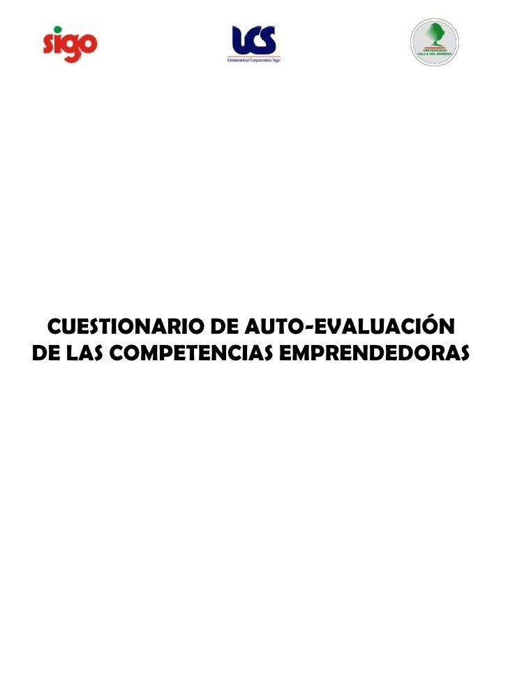 CUESTIONARIO DE AUTO-EVALUACIÓN <br />DE LAS COMPETENCIASEMPRENDEDORAS<br />