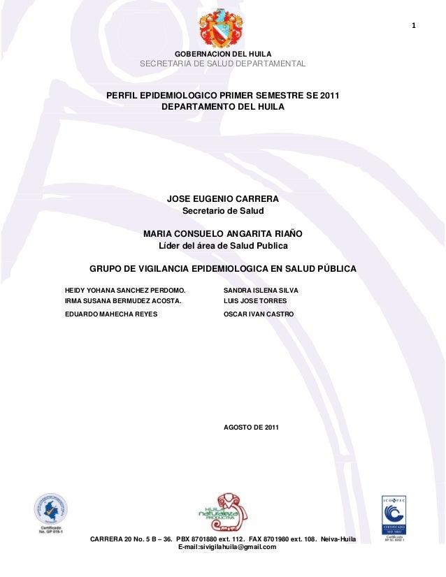 GOBERNACION DEL HUILA SECRETARIA DE SALUD DEPARTAMENTAL CARRERA 20 No. 5 B – 36. PBX 8701880 ext. 112. FAX 8701980 ext. 10...