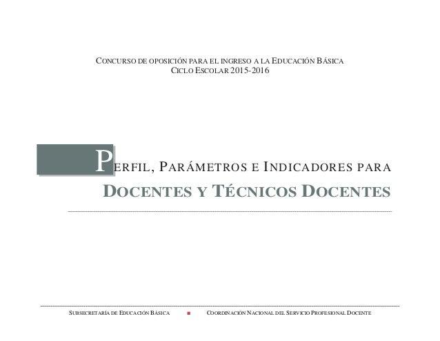 Perfiles ingreso 2015 de docentes y tecnico docente for Concurso meritos docentes 2016