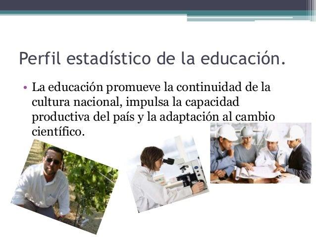 Perfil estadístico de la educación Slide 2