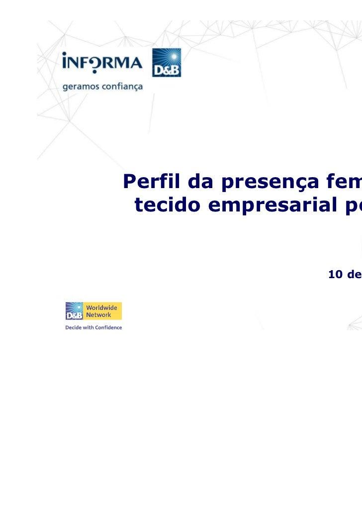 Perfil da presença feminina no tecido empresarial português                  10 de Março de 2011