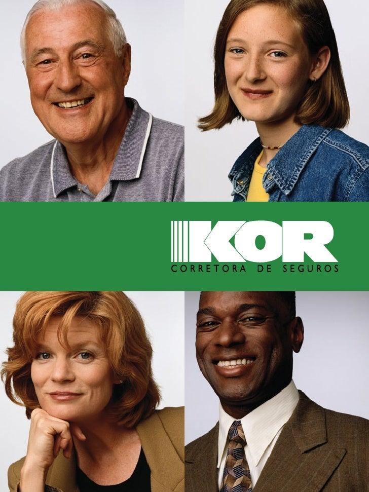 Fundada em abril de 1977, a KOR acredita que o papel de uma empresa corretora de seguros vai muito além da simples interme...