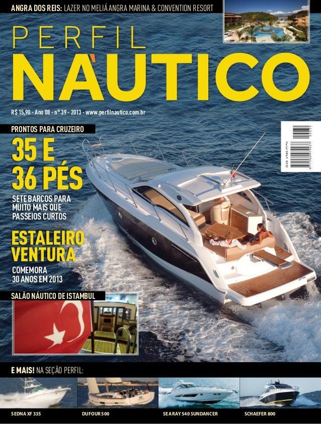 ANGRA DOS REIS: Lazer no Meliá Angra Marina & Convention Resort  R$ 15,90 - Ano 08 - n° 39 - 2013 - www.perfilnautico.com....
