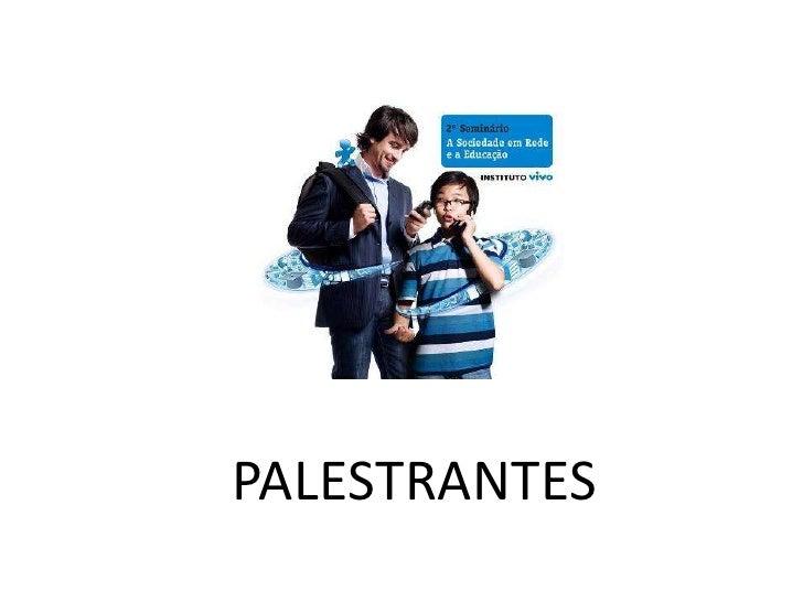 PALESTRANTES<br />