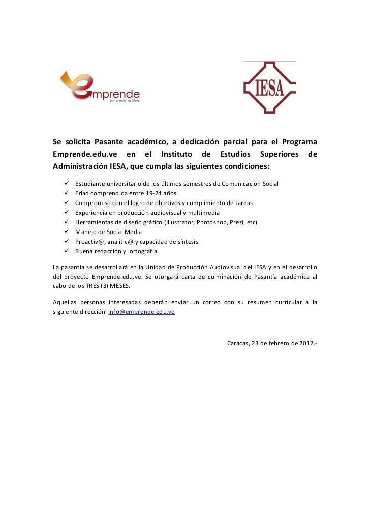 Se solicita Pasante académico, a dedicación parcial para el ProgramaEmprende.edu.ve en el Instituto de...