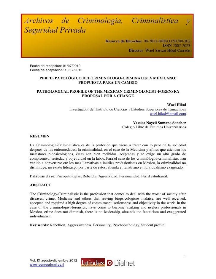 Fecha de recepción: 01/07/2012Fecha de aceptación: 10/07/2012      PERFIL PATOLÓGICO DEL CRIMINÓLOGO-CRIMINALISTA MEXICANO...