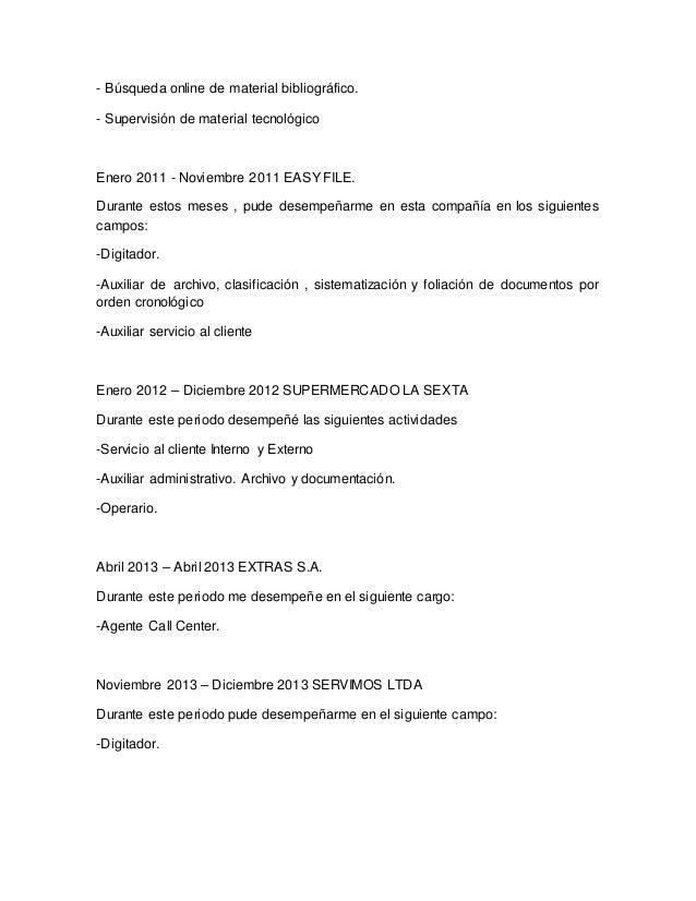 - Búsqueda online de material bibliográfico. - Supervisión de material tecnológico Enero 2011 - Noviembre 2011 EASY FILE. ...