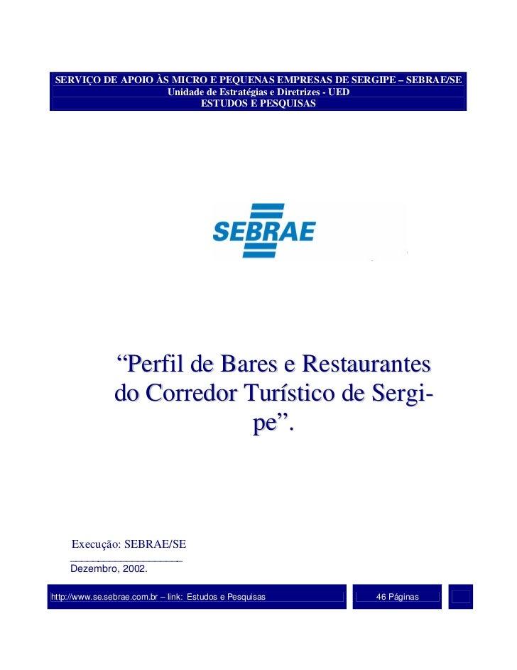 SERVIÇO DE APOIO ÀS MICRO E PEQUENAS EMPRESAS DE SERGIPE – SEBRAE/SE                    Unidade de Estratégias e Diretrize...