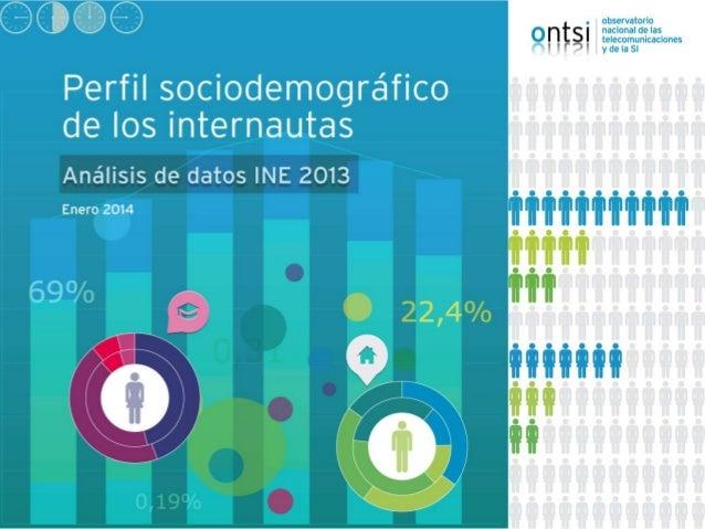 2 1. Número de internautas, frecuencia de uso y actividades de Internet 2. Uso de Internet por características sociodemogr...