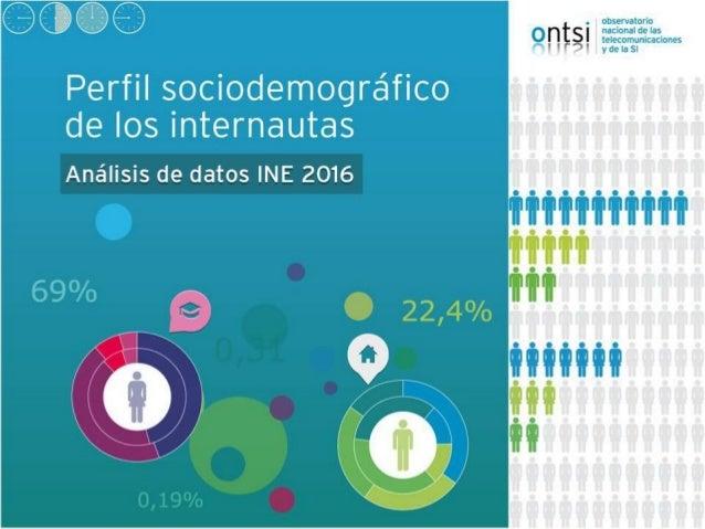 1. Número de internautas, frecuencia de uso y actividades de Internet 2. Uso de Internet por características sociodemográf...