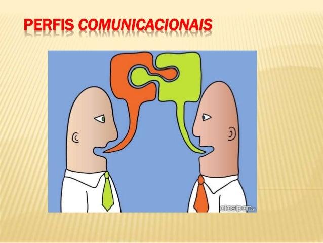 PERFIS COMUNICACIONAIS