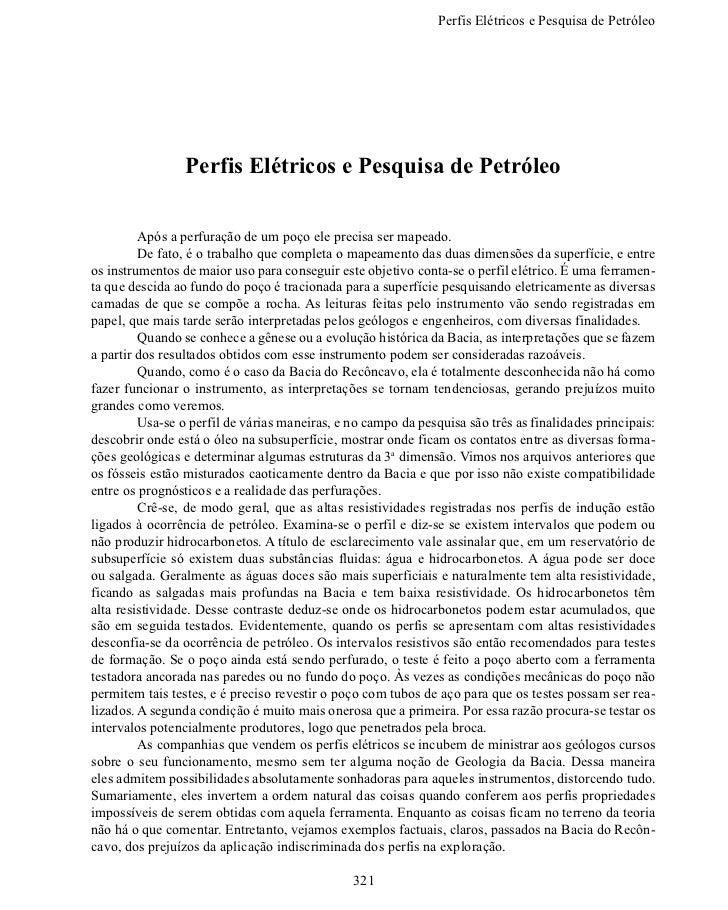 Perfis Elétricos e Pesquisa de Petról                 Perfis Elétricos e Pesquisa de Petróleo        Após a perfuração ...