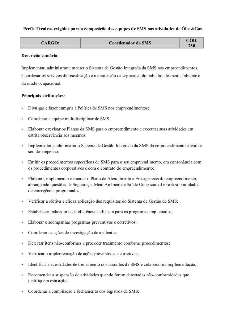 Perfis Técnicos exigidos para a composição das equipes de SMS nas atividades de Óleo&Gás                                  ...