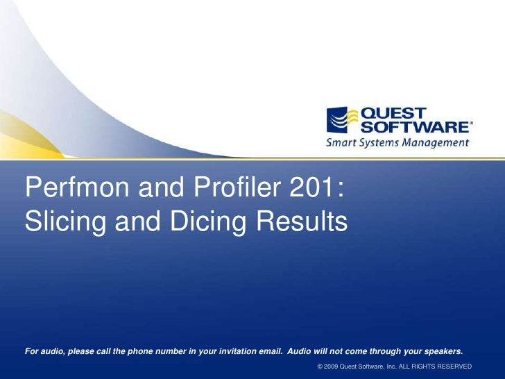 Perfmon and Profiler 201:Slicing and Dicing Results<br />