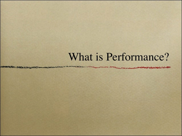 Talk About Performance Slide 2
