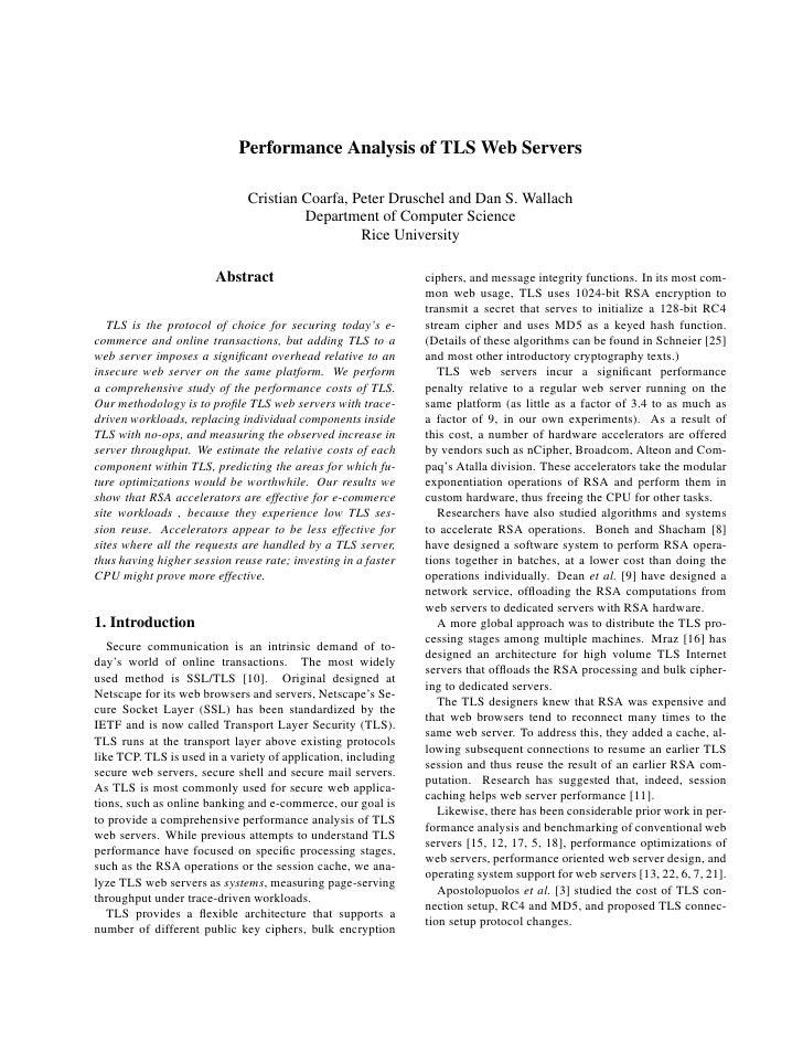 Performance Analysis of TLS Web Servers                                Cristian Coarfa, Peter Druschel and Dan S. Wallach ...