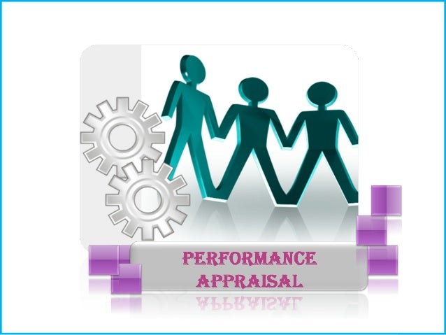 CONTENTS   What is performance appraisal and the uses or benefits of performance appraisal.    The various techniques of...