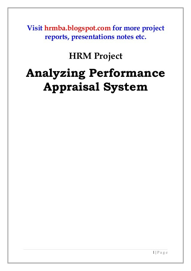 Visit hrmba.blogspot.com for more project reports, presentations notes etc.  HRM Project  Analyzing Performance Appraisal ...