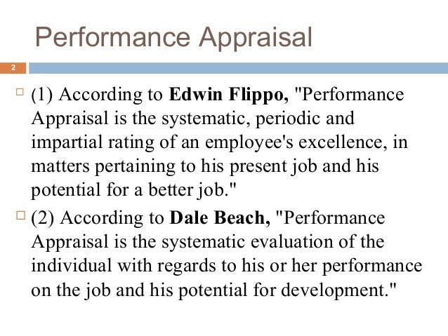 performance appraisal edwin flippo Edwin b flippo defines performance appraisal as a systematic, periodic and as  far as humanly possible an impartial rating of employee's.