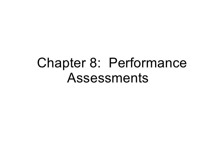 Chapter 8:  Performance Assessments