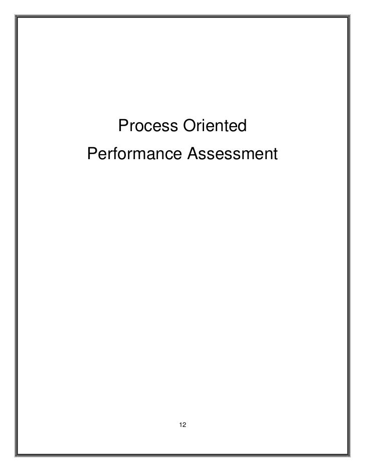 Process Oriented Performance Assessment               12