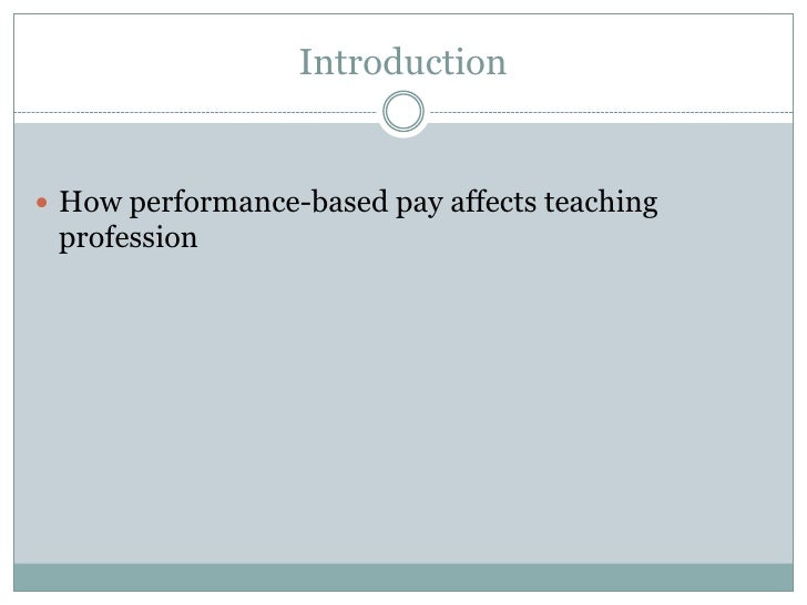 Performance Based Pay