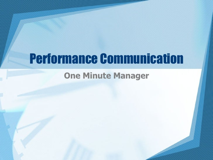 Performance Communication One Minute Manager