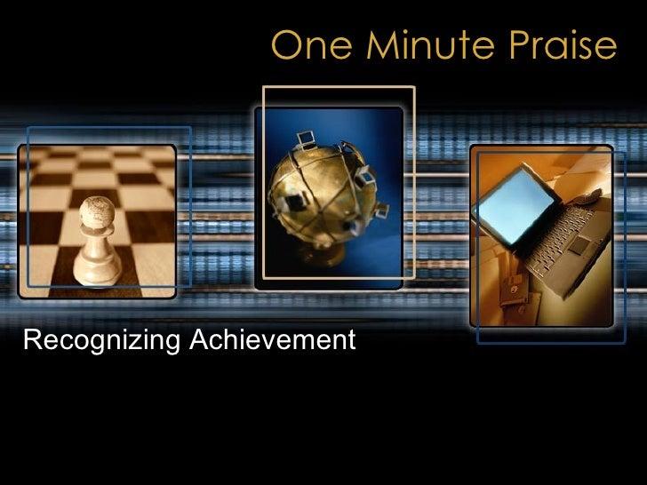 One Minute Praise Recognizing Achievement