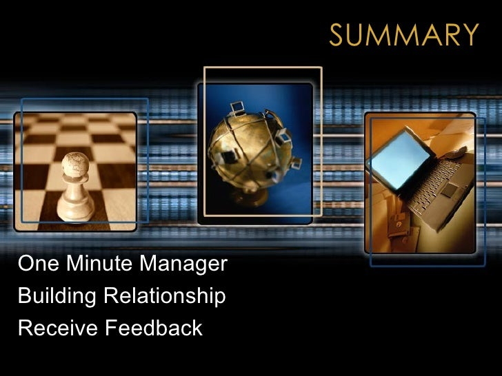 SUMMARY One Minute Manager Building Relationship Receive Feedback