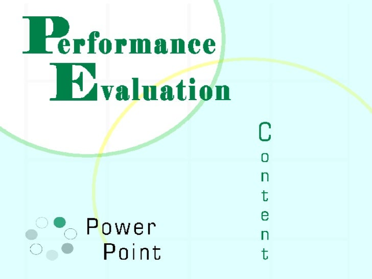 PERFORMANCE EVALUATION POWERPOINT – Performance Evaluation