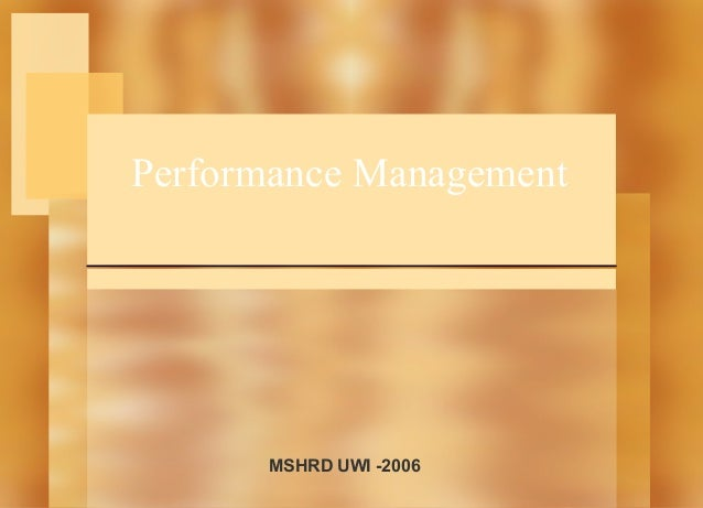 Performance Management  MSHRD UWI -2006