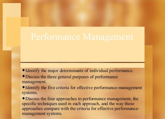 Performance Management  Identify  the major determinants of individual performance. Discuss the three general purposes o...