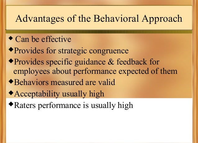 advantages and disadvantages of behavioral approach in management Theory x, theory y and theory z in organizational behaviour (ob) are   benefits, constraints, and disadvantages highlighting with special.