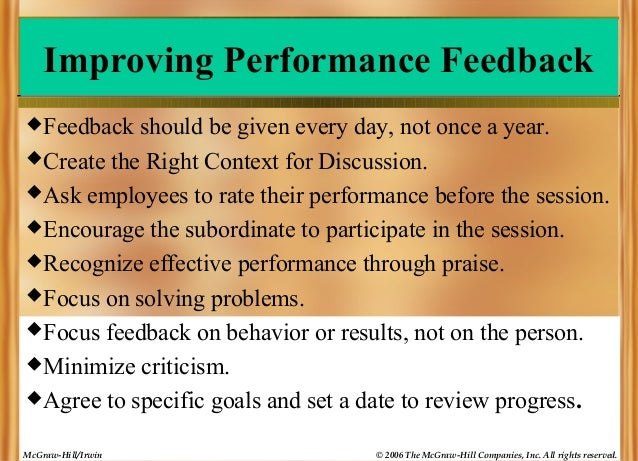 Improving Performance Feedback  Feedback  should be given every day, not once a year.  Create the Right Context for Disc...