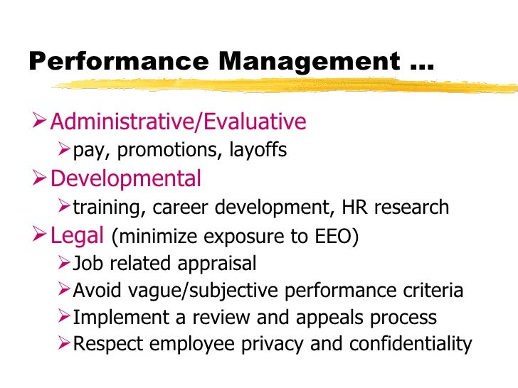 Performance Management Performance Appraisal Is A System