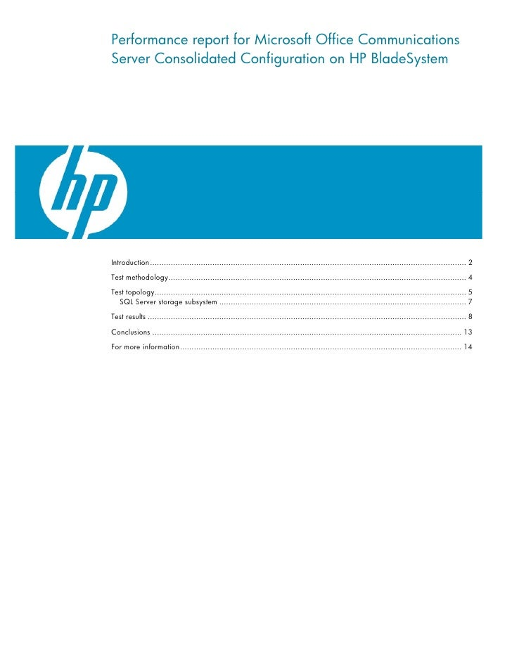 Performance report for Microsoft Office Communications Server Consolidated Configuration on HP BladeSystem     Introductio...