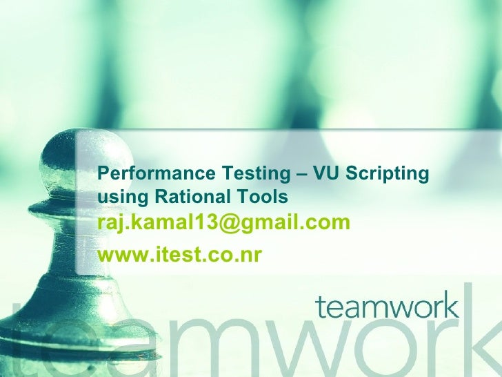 Performance Testing – VU Scripting using Rational Tools [email_address] www.itest.co.nr