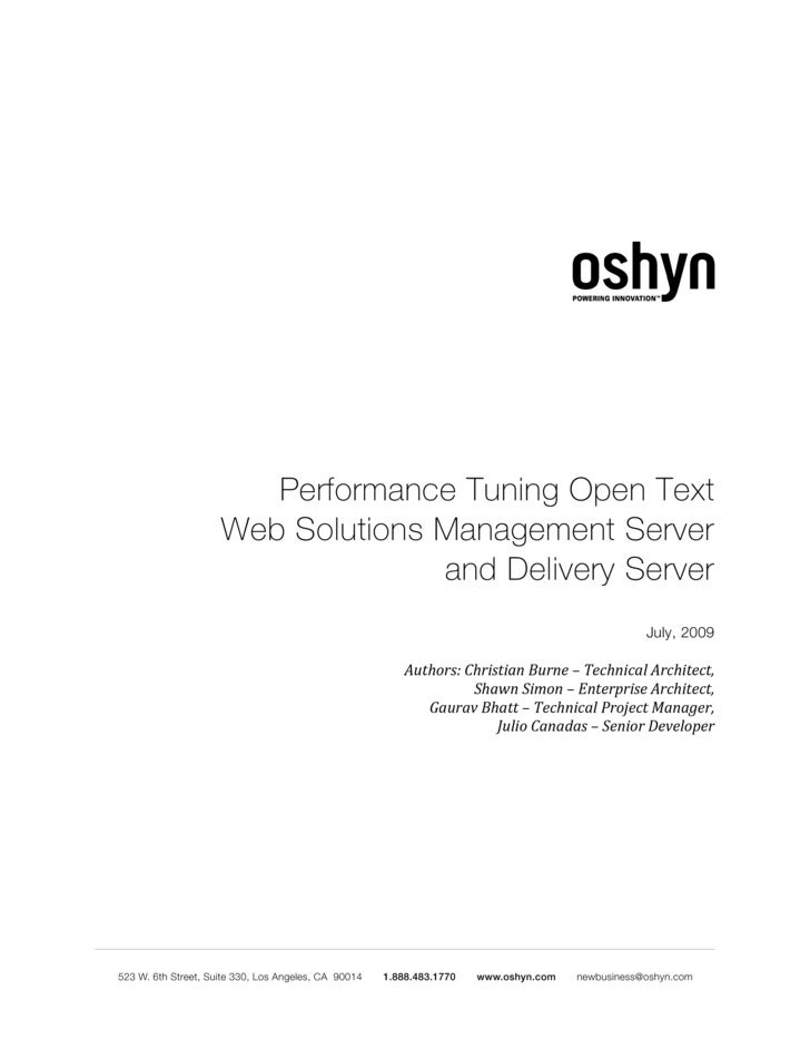 Performance Tuning Open Text Web Solutions Management Server               and Delivery Server                            ...